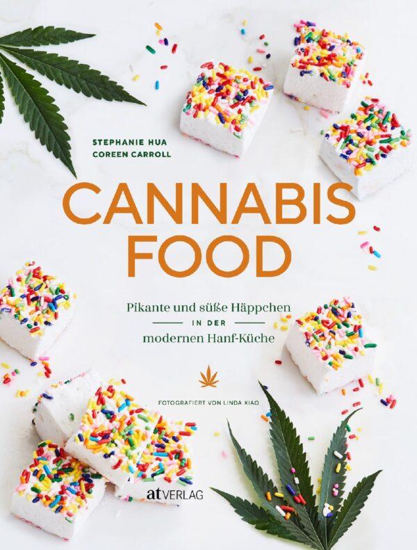 cannabis food pikante und suesse haeppchen in der modernen hanf kueche
