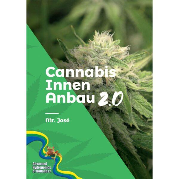 cannabis innen anbau 2 0
