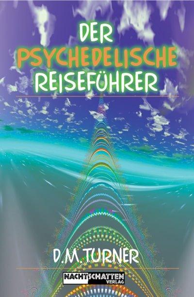 der psychedelische reisefuehrer