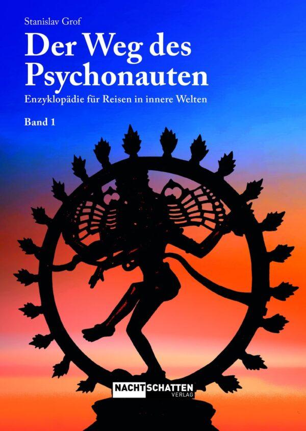 der weg des psychonauten band 1 enzyklopaedie fuer reisen in innere welten