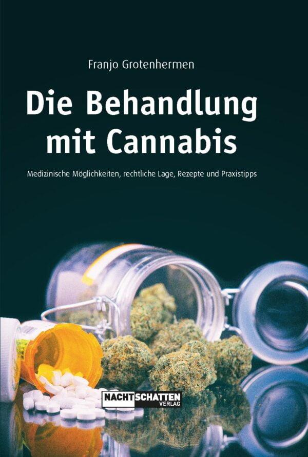 die behandlung mit cannabis medizinische moeglichkeiten rechtliche lage rezepte