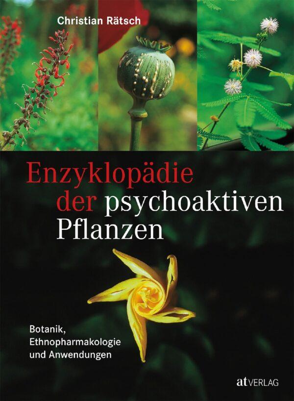 enzyklopaedie der psychoaktiven pflanzen botanik ethnopharmakologie und anwendungen