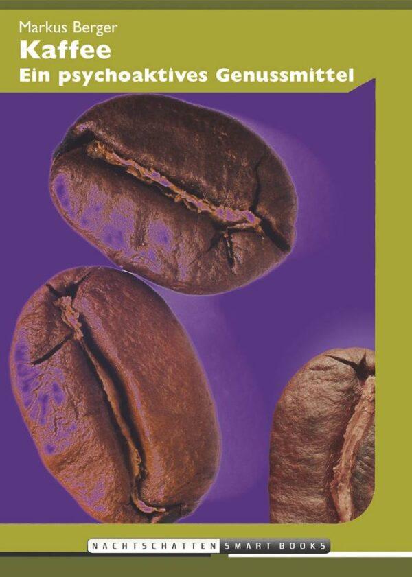 kaffee ein psychoaktives genussmittel