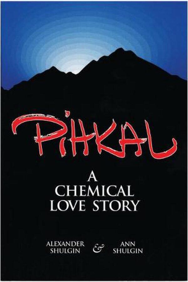 PiHKAL A Chemical Love Story