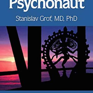 The Way of the Psychonaut Vol. 2 Encyclopedia for Inner Journeys